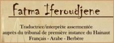 Fatma Iferoudjene, traductrice jurée et interprète en arabe, berbère et français en Belgique